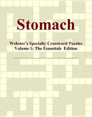 Stomach - Webster's Specialty Crossword Puzzles, Volume 1