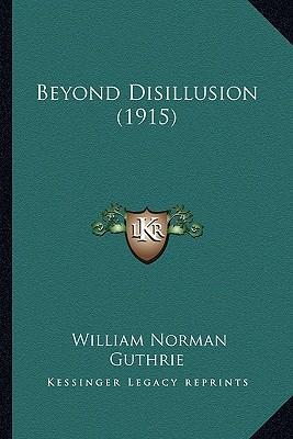 Beyond Disillusion (1915)