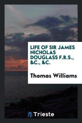 Life of Sir James Ni...