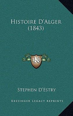 Histoire D'Alger (1843)