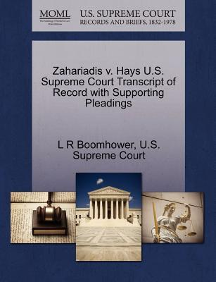 Zahariadis V. Hays U.S. Supreme Court Transcript of Record with Supporting Pleadings