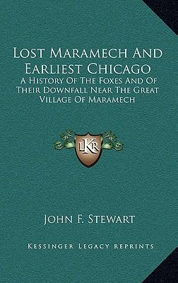Lost Maramech and Earliest Chicago