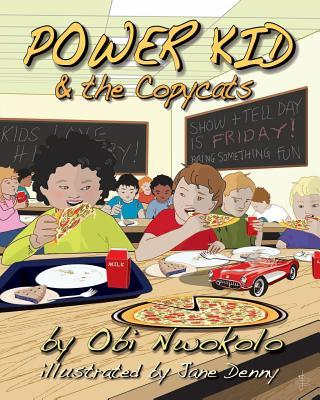 Power Kid and the Copycats