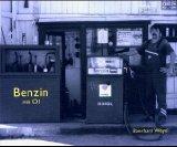 Benzin mit Öl - Eberhard Weyel