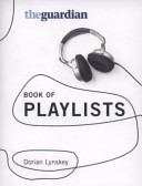 The Guardian's Book of Playlists