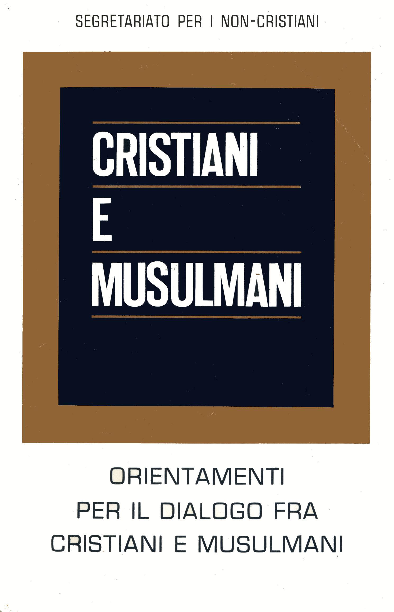 Cristiani e Musulmani