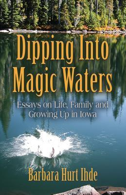 Dipping Into Magic Waters