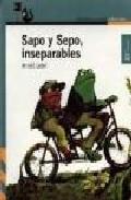 Sapo y Sepo, insepar...