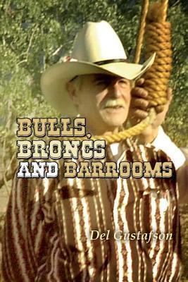 Bulls, Broncs and Barrooms