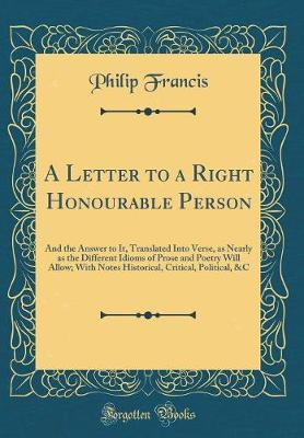 A Letter to a Right Honourable Person