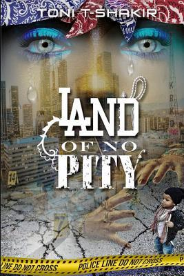 Land Of No Pity