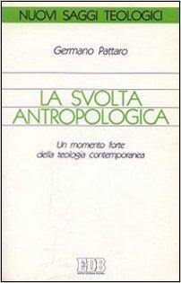 La svolta antropologica