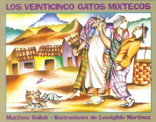 Los Veinticinco Gatos Mixtecos