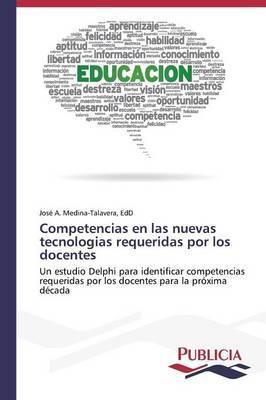 Competencias en las nuevas tecnologias requeridas por los docentes