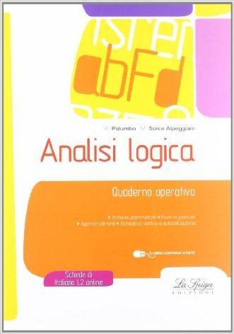 Analisi logica. Quaderno operativo. Per la Scuola media. Con espansione online