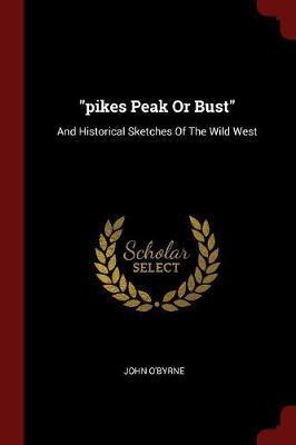Pikes Peak or Bust