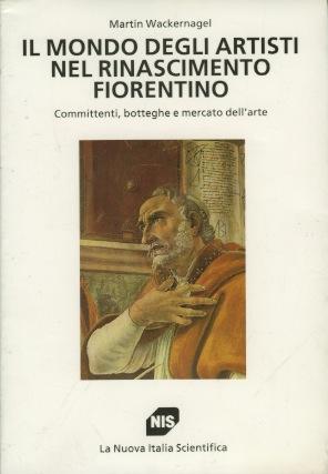 Il mondo degli artisti nel Rinascimento fiorentino
