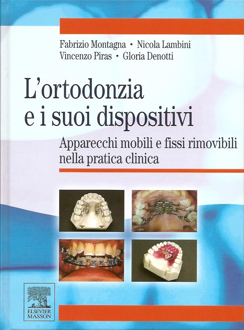 L'ortodonzia e i suoi dispositivi