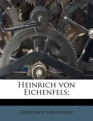 Heinrich Von Eichenfels;