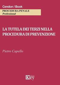 La tutela dei terzi nella procedura di prevenzione