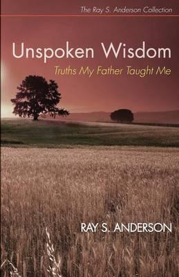 Unspoken Wisdom