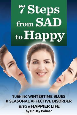 7 Steps from Sad to Happu