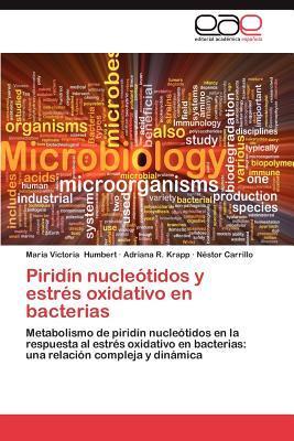 Piridín nucleótidos y estrés oxidativo en bacterias