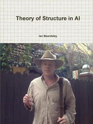 Theory of Structure in AI