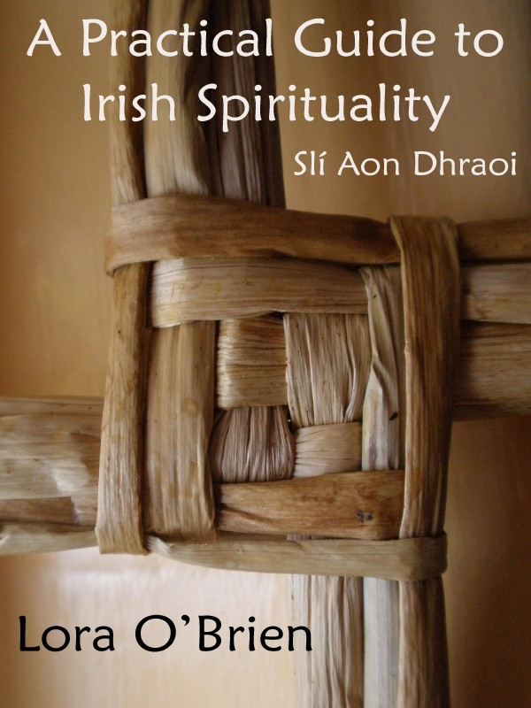A Pratical Guide to Irish Spirituality
