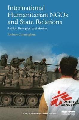 International Humanitarian NGOs and State Relations