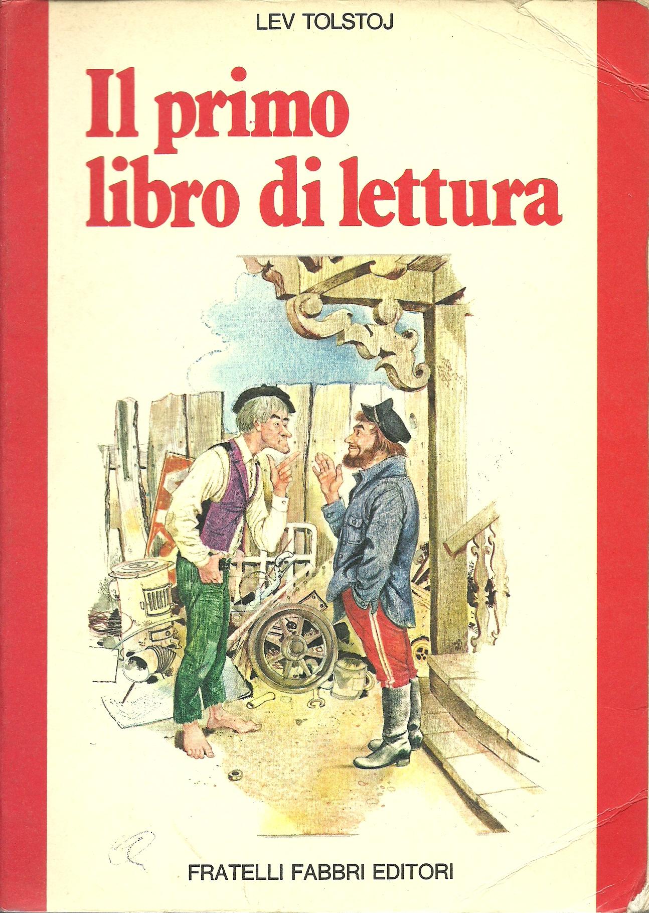 Il primo libro di lettura lev nikolaevi tolstoj 3 - Libro amici di letto ...