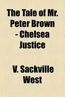 The Tale of Mr. Peter Brown - Chelsea Justice