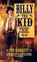 BILLY THE KID - HISTORIA DE UM BANDIDO