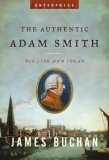 The Authentic Adam Smith