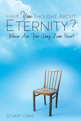 Have You Thought about Eternity?