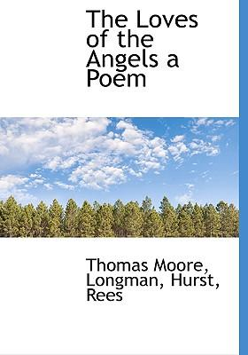 Loves of the Angels a Poem