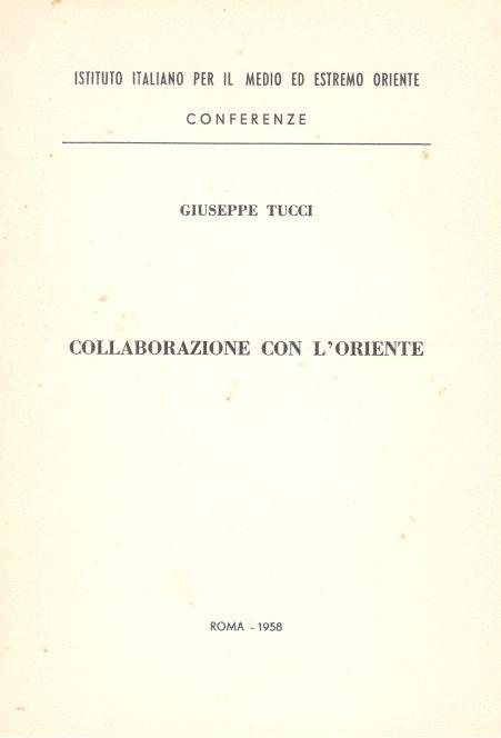Collaborazione con l'Oriente. Conferenza tenuta all'associazione italo-svizzera di cultura il 14 marzo 1958