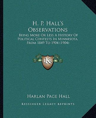 H. P. Hall's Observations