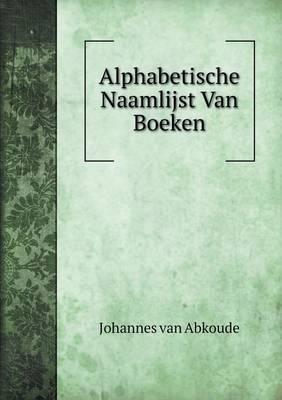 Alphabetische Naamlijst Van Boeken