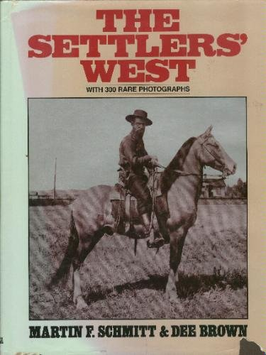 The Settlers' West