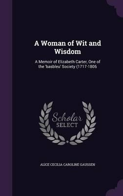 A Woman of Wit and Wisdom