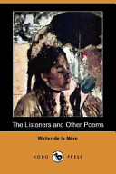 The Listeners and Other Poems (Dodo Press)