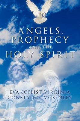 Angels, Prophecy and the Holy Spirit