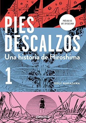 Pies descalzos, una historia de Hiroshima #1 (de 3)