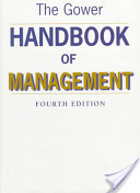 The Gower Handbook of Management / Edited by Dennis Lock