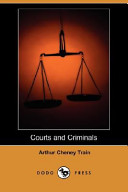 Courts and Criminals...