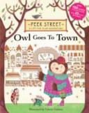 Peek Street: Owl Goes to Town