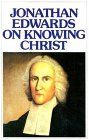 Jonathan Edwards on ...