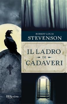 """Robert Louis Stevenson: """"Il ladro di cadaveri"""""""