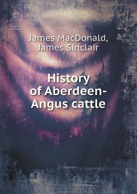 History of Aberdeen-Angus Cattle
